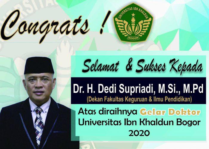 Congrat S3 Doktor Pendidikan Agama Islam UIKA H. Dedi Supriadi Dekan FKIP UIKA